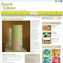 Lampe en papier japonais, Esprit Cabane, idees creatives et ecologiques