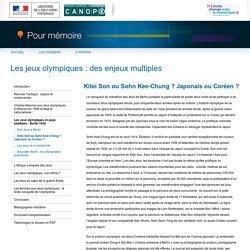 Kitei Son ou Sohn Kee-Chung ? Japonais ou Coréen ?du dossier «Les jeux olympiques : des enjeux multiples»-Pour mémoire-CNDP