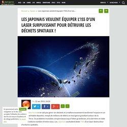 Les Japonais veulent équiper l'ISS d'un laser surpuissant pour détruire les déchets spatiaux !