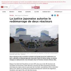 La justice japonaise autorise le redémarrage de deux réacteurs - rts.ch - Monde