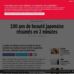 JAPON: 100 ans de beauté japonaise résumés en 2 minutes - Grazia.fr