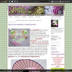Fleur en tissu japonaise : tsumami kanzashi