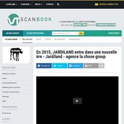 En 2015, JARDILAND entre dans une nouvelle ère - Jardiland - agence la chose group