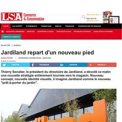 Jardiland repart d'un nouveau pied