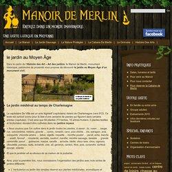 Le Manoir de Merlin et son Jardin Sauvage