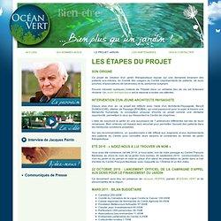 JARDIN OCEAN VERT - LES ÉTAPES DU PROJET
