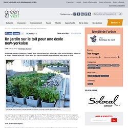 Un jardin sur le toit pour une école new-yorkaise