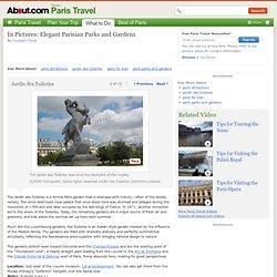 Jardin Des Tuileries in Paris - Former Royal Gardens