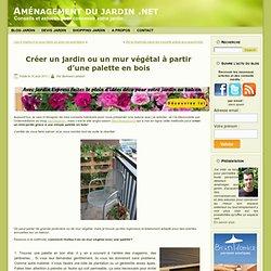 Créer un jardin ou un mur végétal à partir d'une palette en bois