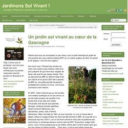 Un jardin sol vivant au cœur de la Gascogne