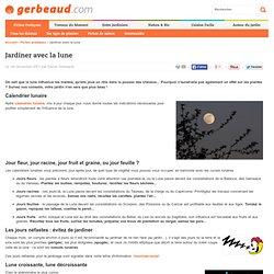 Jardinage avec la lune - comprendre le calendrier lunaire