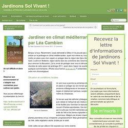 Jardiner en climat méditerranéen par Léa Cambien