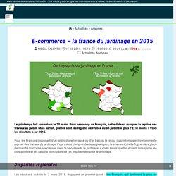 Annexe 16: E-commerce - la france du jardinage en 2015 - www.Jardinerie-Animalerie-Fleuriste.fr