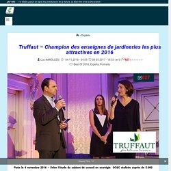 Truffaut - Champion des enseignes de jardineries les plus attractives en 2016