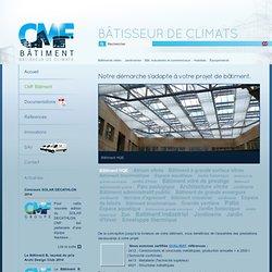 Bâtiments vitrés, jardineries, bâtiments industriels et commerciaux, serres de construction - Groupe CMF.