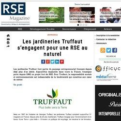 Les jardineries Truffaut s'engagent pour une RSE au naturel