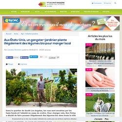 Aux États-Unis, un gangster-jardinier plante illégalement des légumes bio pour manger local