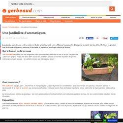 Jardinière d'aromatiques : culture en pot pour fenêtre ou balcon