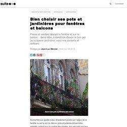 Bien choisir ses pots et jardinières pour fenêtres et balcons