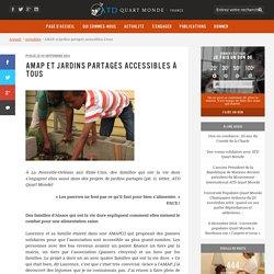 AMAP et jardins partagés accessibles à tous - ATD Quart Monde