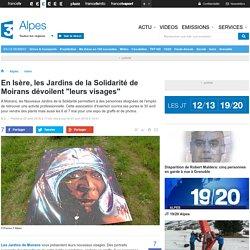 """En Isère, les Jardins de la Solidarité de Moirans dévoilent """"leurs visages"""" - France 3 Alpes"""