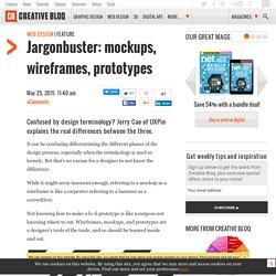 Jargonbuster: mockups, wireframes, prototypes