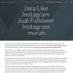jual follower instagram terpercaya jasa tambah follower instagram indonesia