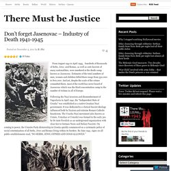 Don't forget Jasenovac – Industry of Death 1941-1945