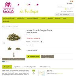 Thé blanc bio Jasmin Phoenix Dragon Pearls - Perles de jasmin - Les Jardins de Gaïa