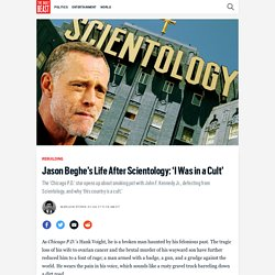 Jason Beghe's Life After Scientology: 'I Was in a Cult'
