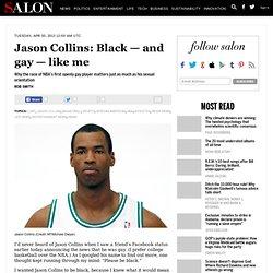 Jason Collins: Black — and gay — like me