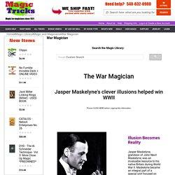 Jasper Maskelyne - The Magician Who Won a War