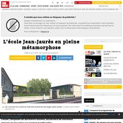 L'école Jean-Jaurès en pleine métamorphose