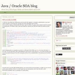 Java / Oracle SOA blog: WS security in OSB