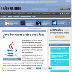 Java Packager arrive avec Java 9