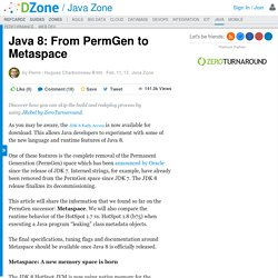 Java 8: From PermGen to Metaspace - DZone Java