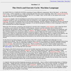 The Fetch and Execute Cycle: Machine Language