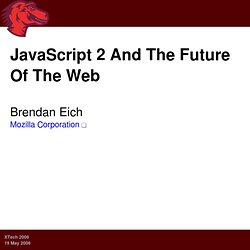 JavaScript 2 and the Future of the Web