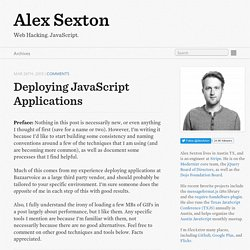 Deploying JavaScript Applications - Alex Sexton