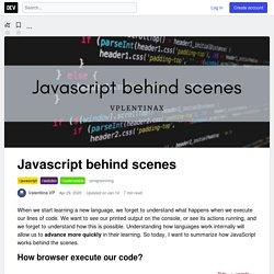 Javascript behind scenes - DEV