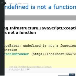Logging JavaScript exceptions. Custom solution + ELMAH