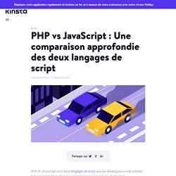 PHP vs JavaScript : Une comparaison des deux langages de script