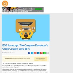 ES6 Javascript: The Complete Developer's Guide Coupon