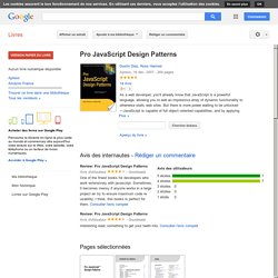 Pro JavaScript Design Patterns - Dustin Diaz, Ross Harmes - Google Livres