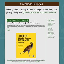 Free Code Camp's Learn to Code Blog: 25 Free Resources for New JavaScript Developers