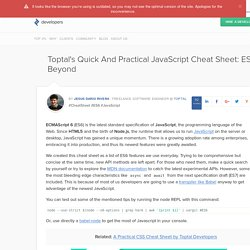 A Practical JavaScript (ES6 and Beyond) Cheat Sheet by Toptal Developers