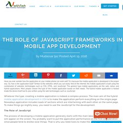 The Role of JavaScript Frameworks in Mobile App Development - NexVisTech