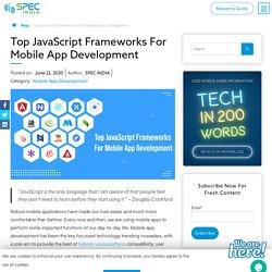 Top JavaScript Frameworks For Mobile App Development