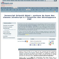 Javascript Orienté Objet : syntaxe de base des classes JavaScript à l'intention des développeurs PHP