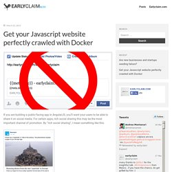 Get your Javascript website perfectly crawled with Docker